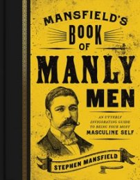 Mansfield's Book of Manly Men